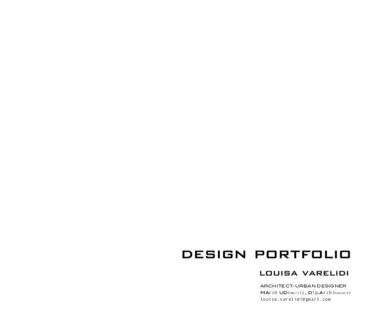 ARCHITECT-URBAN DESIGNERmarch ud(merit), dip.arch(honors)louisa.varelidi@gmail.com