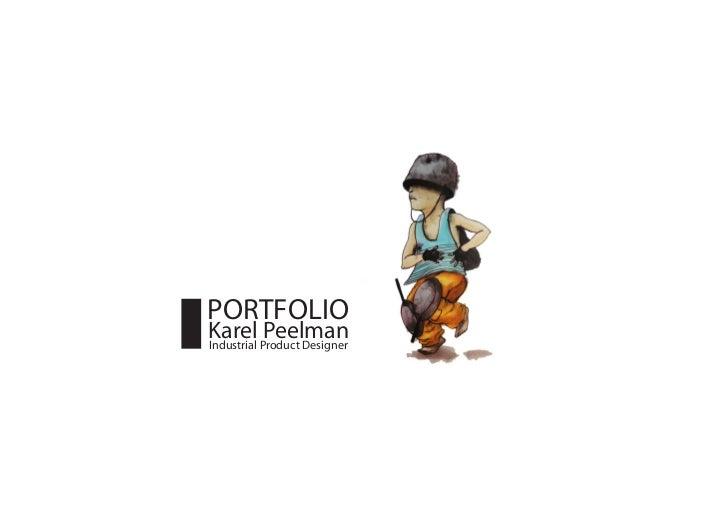 PORTFOLIOKarel Product DesignerIndustrial           Peelman