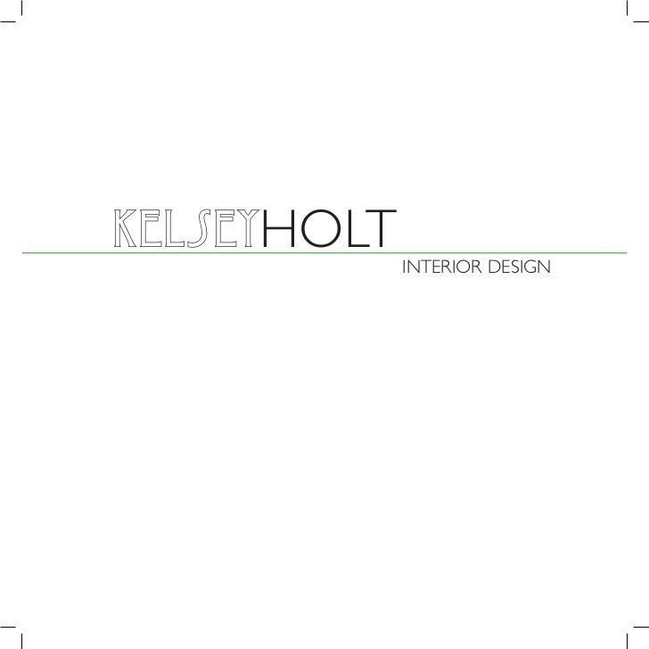 KelseyHOLT             INTERIOR DESIGN