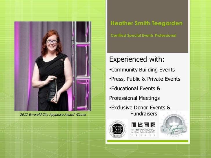 Heather Smith Teegarden                                          Certified Special Events Professional                   ...