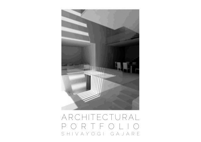 Architectural Design Portfolio - Shivayogi Gajare