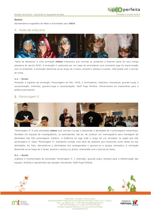 Portfólio 2013/2014 - 02/12/2013 | Sugestões de Natal  Âmbito Apresentamos sugestões de Natal e actividades para 2014.  1....