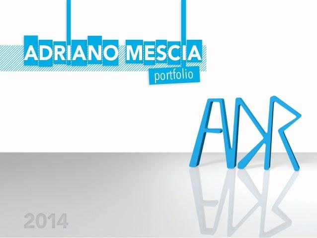 ADRIANO MESCIA portfolio