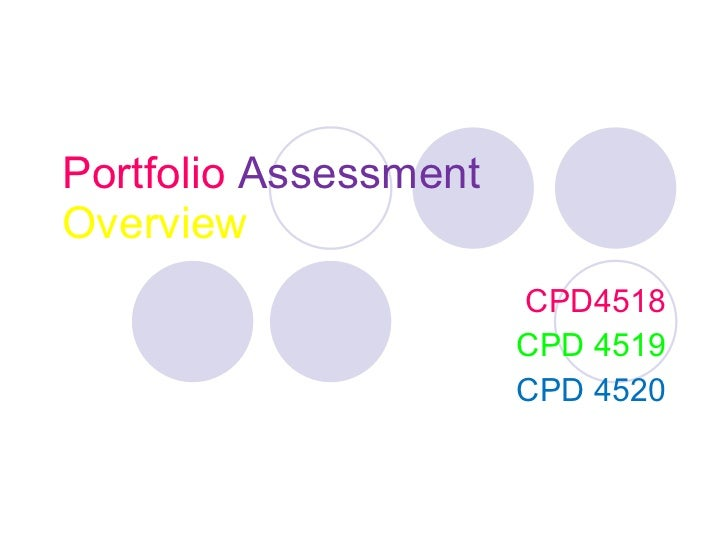 Portfolio   Assessment   Overview CPD4518 CPD 4519 CPD 4520
