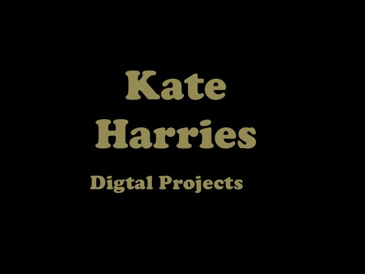 KateHarriesDigtal Projects