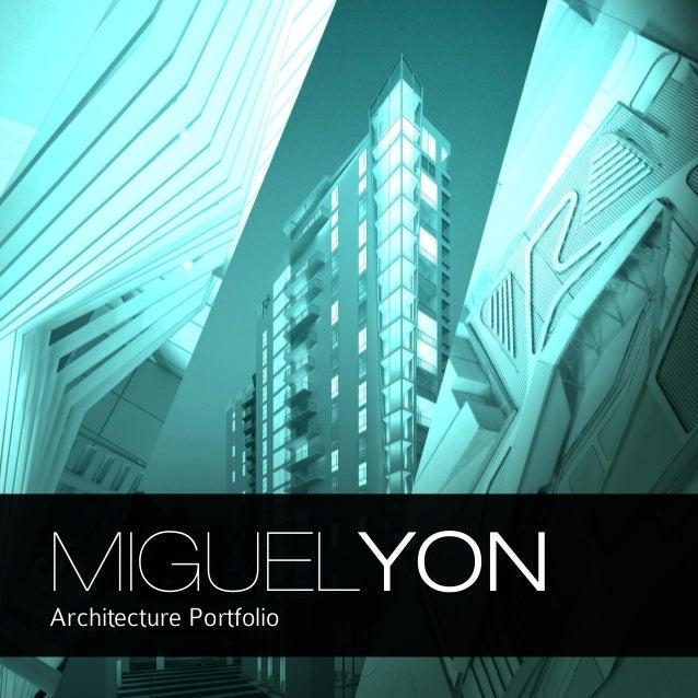 1 MIGUELYONArchitecture Portfolio
