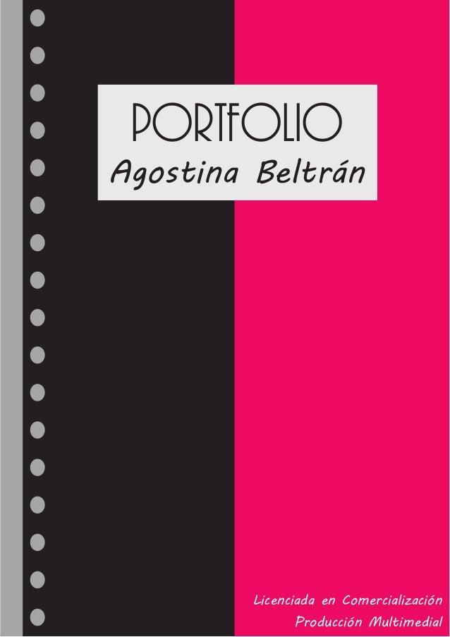Agostina Beltrán Portfolio Licenciada en Comercialización Producción Multimedial