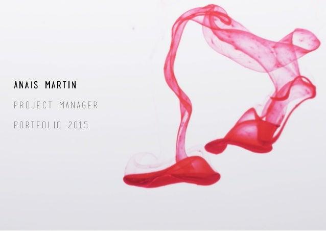 Anais Martin Portfolio 2015 Project Manager