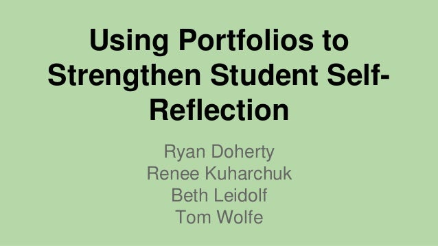 Portfolio and student reflection