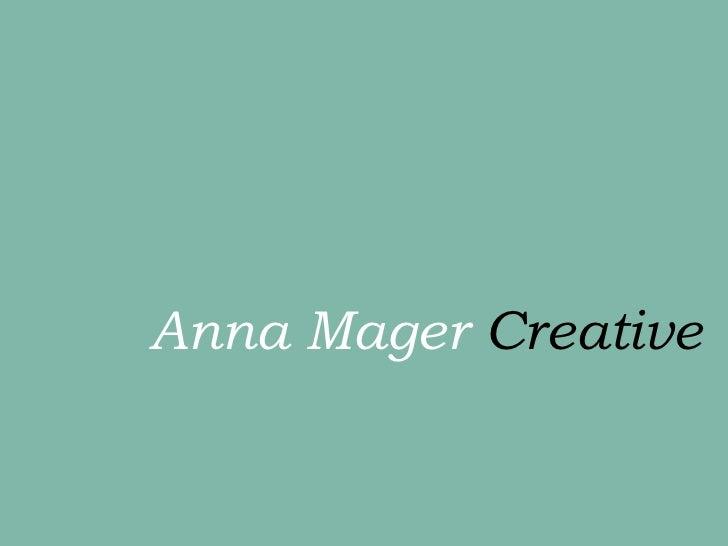 Anna Mager  Creative