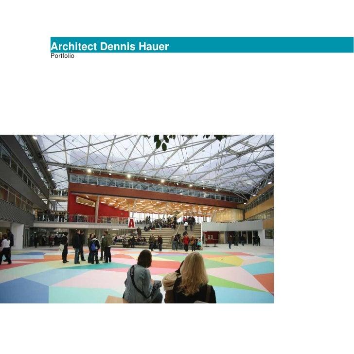 Architect Dennis HauerPortfolio