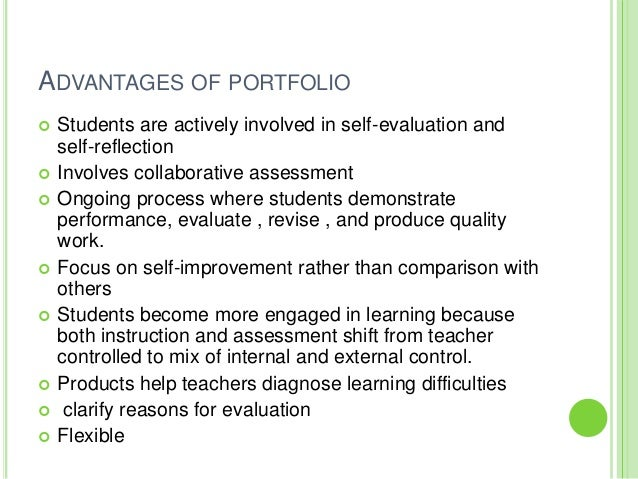 the advantage and disadvantages of portfolios over standardized test for students What are the advantages of authentic assessment over standardized students a concept and then testing to of authentic assessment over standardized.