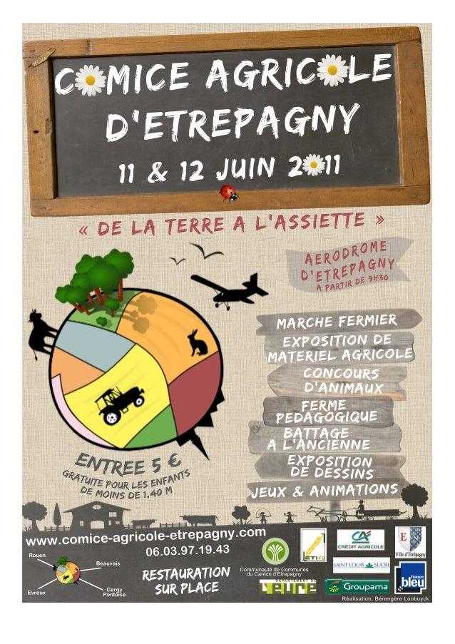 11 & 12 Juin 2011    Concours de dessin            sur le thème de l'agriculture   Ouvert aux enfants de la régio...