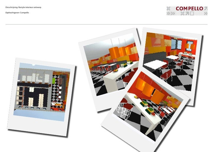 Omschrijving: Restyle interieur ontwerpOpdrachtgever: Compello