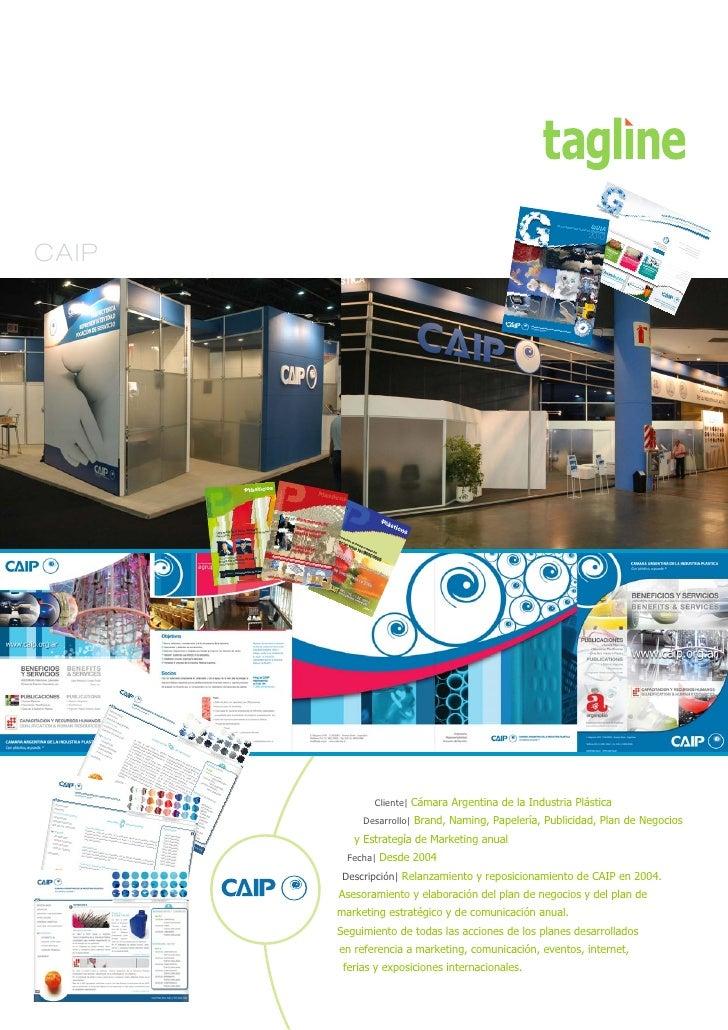 CAIP                   Cliente| Cámara Argentina de la Industria Plástica             Desarrollo| Brand, Naming, Papelería...