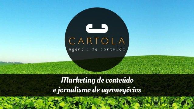 Marketing de conteúdo e jornalismo de agronegócios