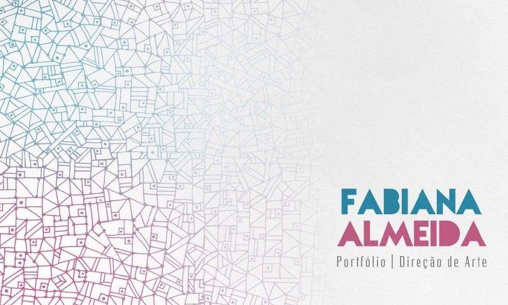 Portfolio Fabiana Almeida