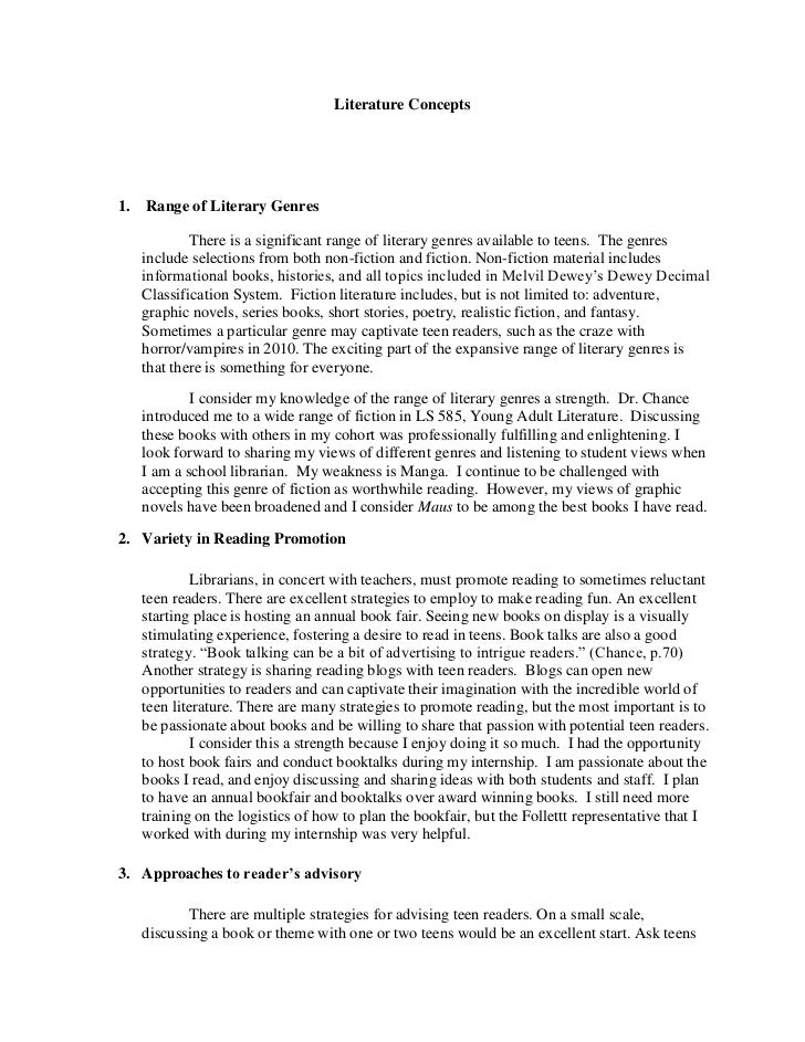 Literature Concepts<br /><ul><li> Range of Literary Genres</li></ul>There is a significant range of literary genres availa...
