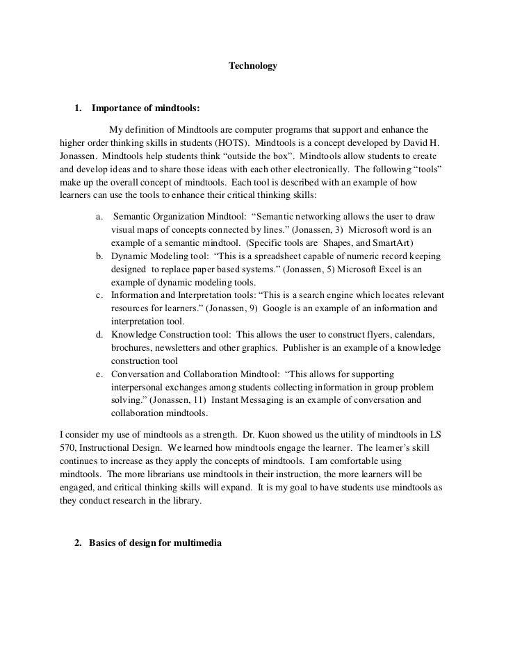 Technology<br /><ul><li> Importance of mindtools:  </li></ul>                    My definition of Mindtools are computer p...