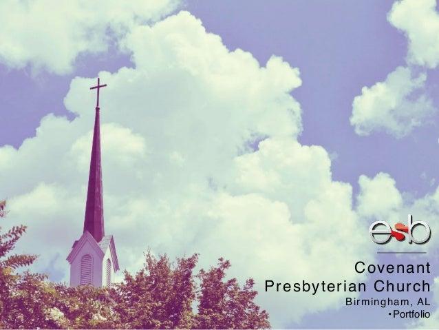 Covenant Presbyterian Church Birmingham, AL •Portfolio