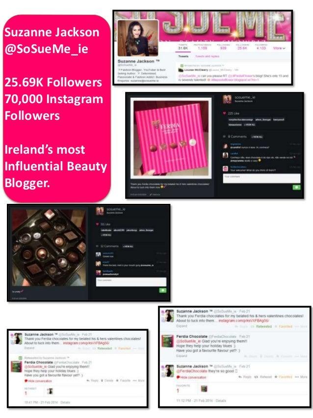 Suzanne Jackson @SoSueMe_ie 25.69K Followers 70,000 Instagram Followers Ireland's most Influential Beauty Blogger.