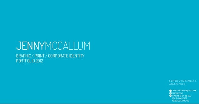 JENNYMCCALLUMGRAPHIC / PRINT / CORPORATE IDENTITYPORTFOLIO 2012                                       EXAMPLES OF WORK: PA...