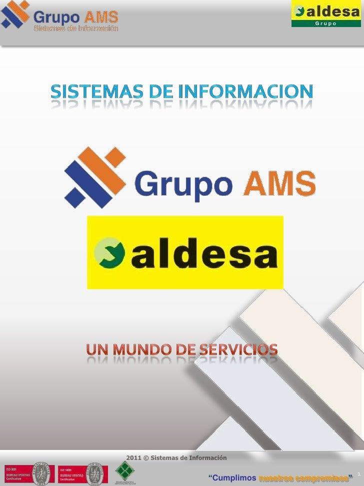 """2011 © Sistemas de Información                                                           1                        """"Cumplim..."""