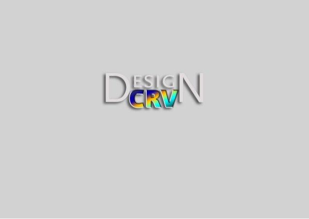 (21) 9-8602-3662 • designcrv@gmail.com Lâminas para e-mail marketing e folheteria com produção semanal. Projetos para prog...