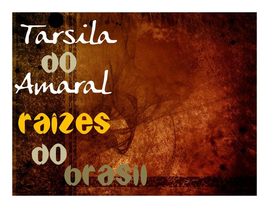 Tarsila  Do Amaral Raizes  Do    brasil