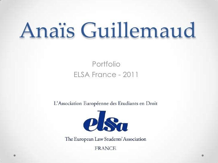 Anaïs Guillemaud         Portfolio    ELSA France - 2011