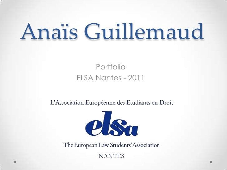 Anaïs Guillemaud         Portfolio    ELSA Nantes - 2011