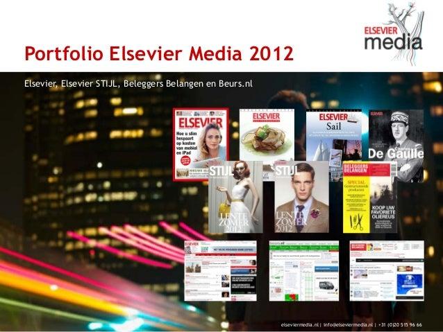 Portfolio Elsevier Media 2012Elsevier, Elsevier STIJL, Beleggers Belangen en Beurs.nl                                     ...