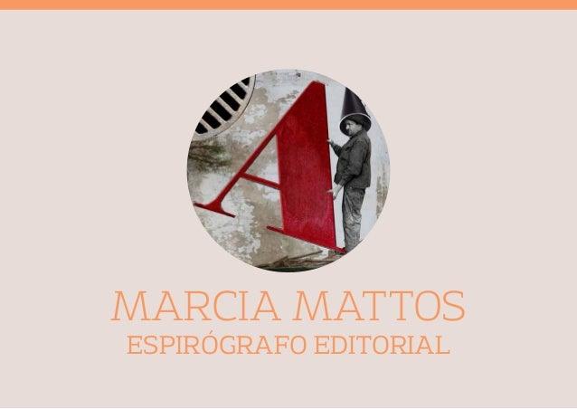 MARCIA MATTOS  ESPIRÓGRAFO EDITORIAL