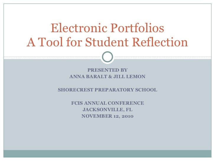 PRESENTED BY ANNA BARALT & JILL LEMON SHORECREST PREPARATORY SCHOOL FCIS ANNUAL CONFERENCE JACKSONVILLE, FL NOVEMBER 12, 2...