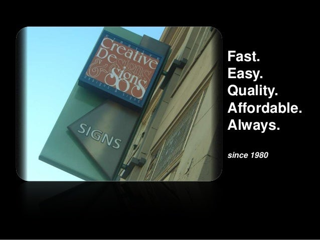 Fast. Easy. Quality. Affordable. Always. since 1980