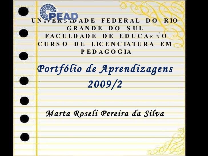 UNIVERSIDADE  FEDERAL  DO  RIO  GRANDE  DO  SUL  FACULDADE  DE  EDUCAÇÃO CURSO  DE  LICENCIATURA  EM  PEDAGOGIA <ul><li>Po...