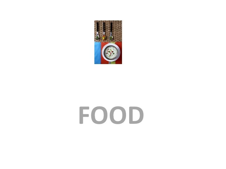FOOD<br />