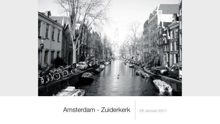 Amsterdam - Zuiderkerk   28 Januari 2011