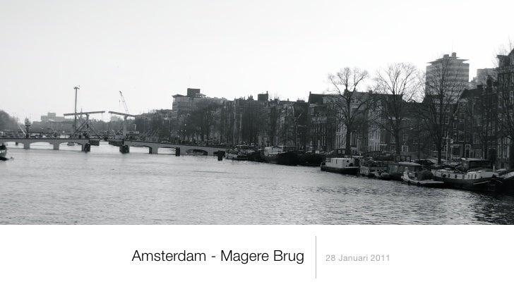 Amsterdam - Magere Brug   28 Januari 2011