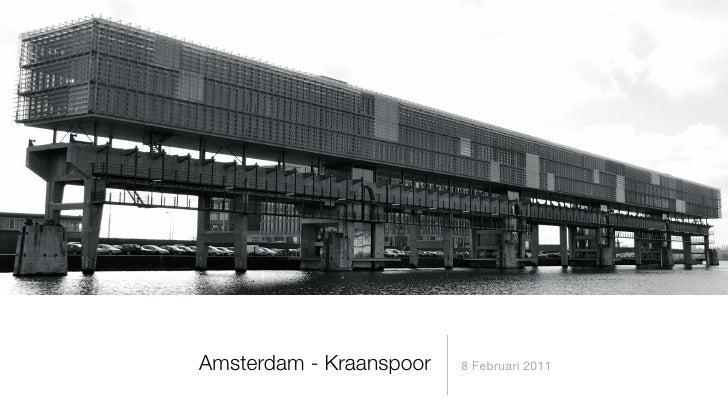 Amsterdam - Kraanspoor   8 Februari 2011