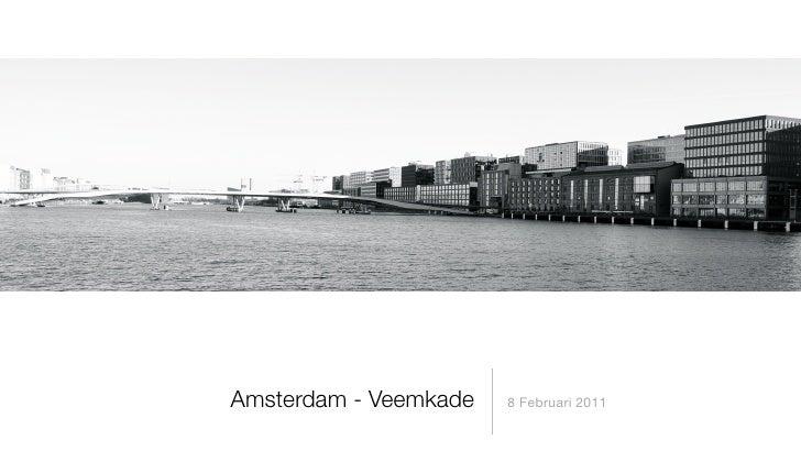 Amsterdam - Veemkade   8 Februari 2011
