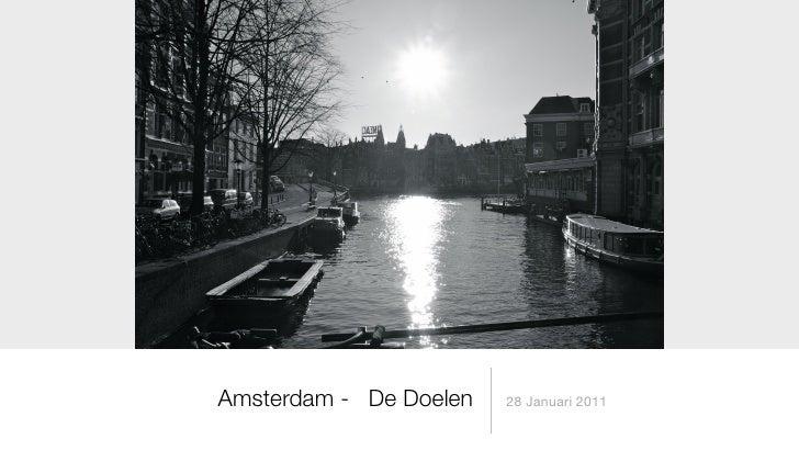 Amsterdam - De Doelen   28 Januari 2011