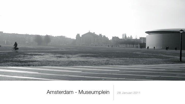 Amsterdam - Museumplein   28 Januari 2011