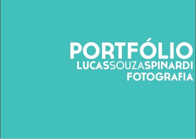 PORTFÓLIOLUCASSOUZASPINARDI FOTOGRAFIA
