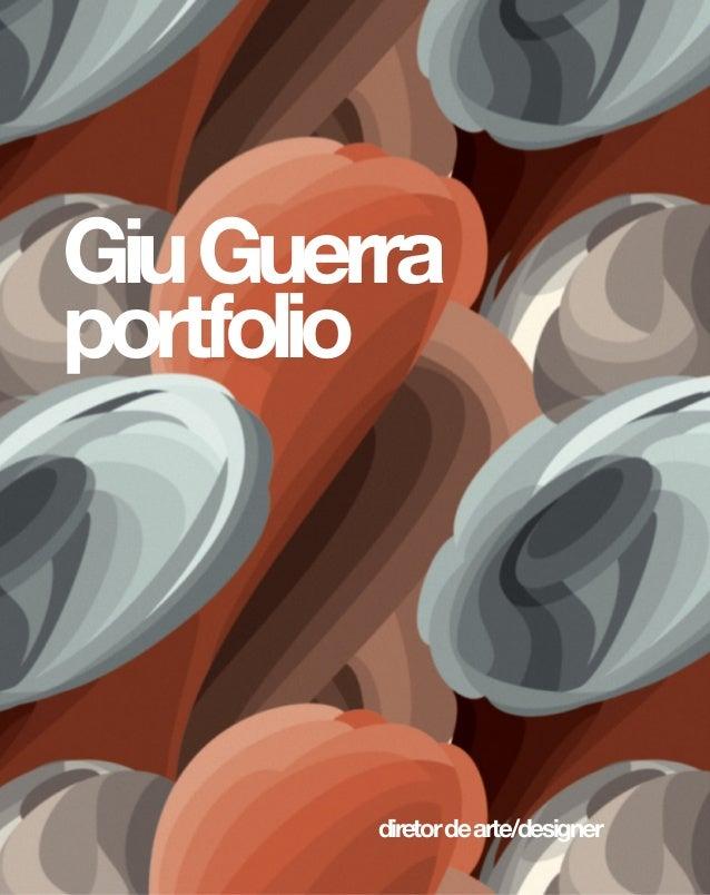 Giu Guerra portfolio  diretor de arte/designer