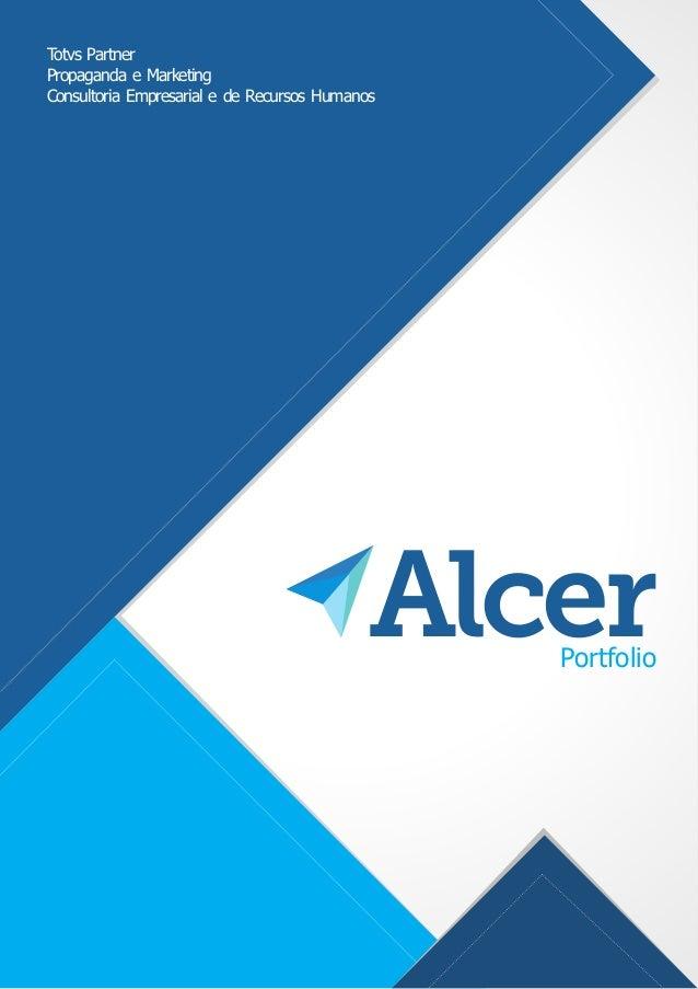AlcerPortfolio Totvs Partner Propaganda e Marketing Consultoria Empresarial e de Recursos Humanos