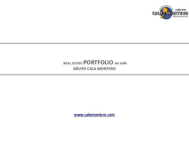 REAL ESTATE PORTFOLIO on sale GRUPO CALA MONTERO www.calamontero.com