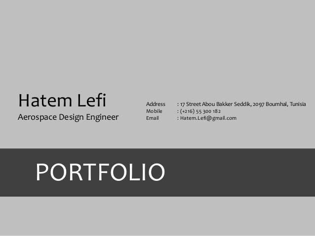 Hatem Lefi Aerospace Design Engineer Address : 17 Street Abou Bakker Seddik, 2097 Boumhal, Tunisia Mobile : (+216) 55 300 ...