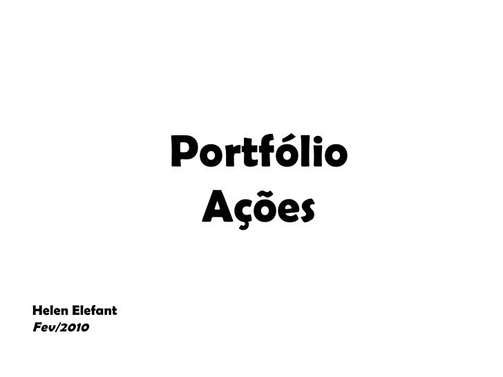 Portfólio Ações Helen Elefant Fev/2010
