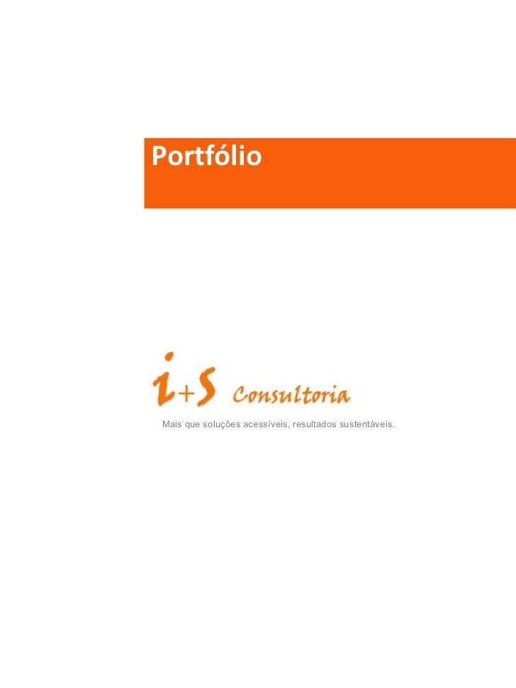 Portfólio<br />Mais que soluções acessíveis, resultados sustentáveis.<br />